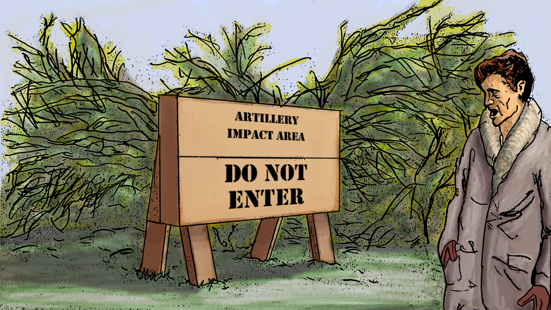"POV looking over RM's shoulder at sign, which reads ""Artillery Impact Area – DO NOT ENTER."""